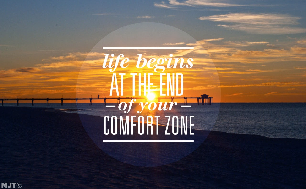 Your comfort zone can lead to a monotonous life